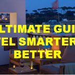 Our Ultimate Guide to Travel Smarter and Better 2016!