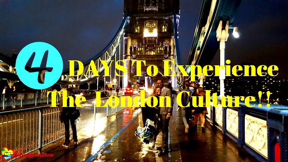 Experience London Culture in one Weekend – London Bridge Special